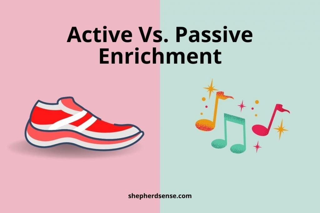 active and passive enrichment